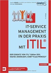 IT-Service-Management in der Praxis mit ITIL